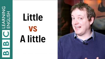 little-vs-a-little-whats-the-difference-english-in-a-minute